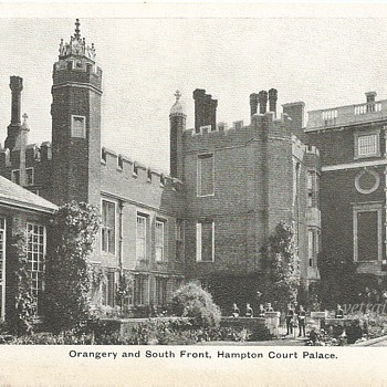 ORANGERY AND SOUTH FRONT, HAMPTON COURT PALACE - Postcards
