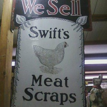 Swifts meat scraps sign and conkeys sign - Advertising