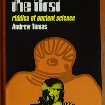 We are not the first: Riddles of ancient science by Andrew Tomas - Books