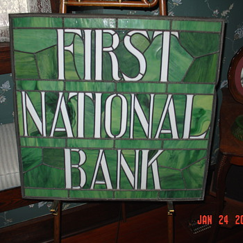 First National Bank Leaded Stained Glass... Old And Original...Displayed On Stick And Ball Oak Easel - Signs