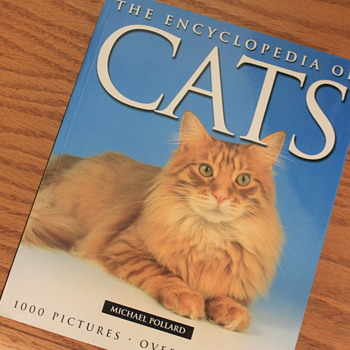 THE ENCYCLOPEDIA OF CATS by Michael Pollard <> PARRAGON BOOKS <> Pub. 2002 <> 1,000 PICS <> 300 SPECIES <> & our cat HANA-CHAN - Animals