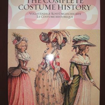 The Complete Costume History - Volständige Kostümgeschichte ? Le Costume Historique.