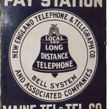 Maine Tel. &amp; Tel. Co. Pay Station Sign