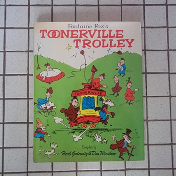"BOOK, ""TOONERVILLE TROLLEY""  STRIP CARTOONS OF FONTAINE FXOX FROM 1920s, 184 all Illustrated Pages,HB,DJ."