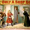 "Original ""Only A Shop Girl"" Stone Lithograph Poster"