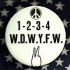 Classic Anti War Chant 1-2-3-4 We Don't Wan't Vietnam Pinback Button