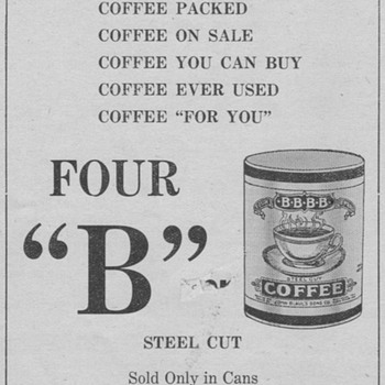 1921 - Four &quot;B&quot; Coffee Advertisement