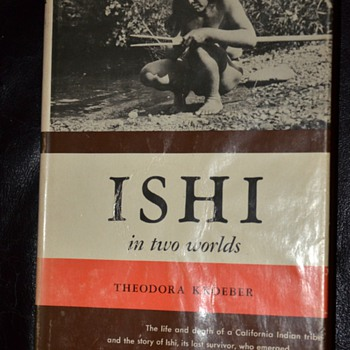 First edition signed copy of 'Ishi in Two Worlds' by Theodora Kroeber - Books