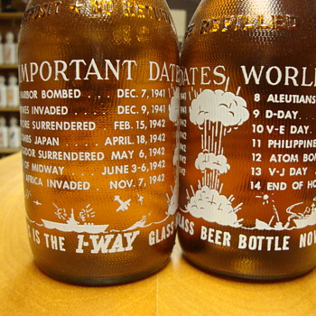"""One Way"" Beer Bottles with World War 2 Important Dates......... - Breweriana"