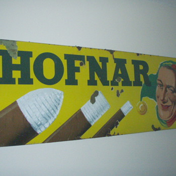 Favorite Flea Market find ever! Hofnar Cigar Sign