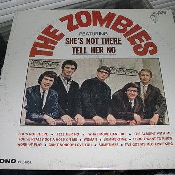THE ZOMBIES FEATURING &quot;SHE&#039;S NOT THERE&quot; &amp; &quot;TELL HER NO&quot; PARROT RECORDS
