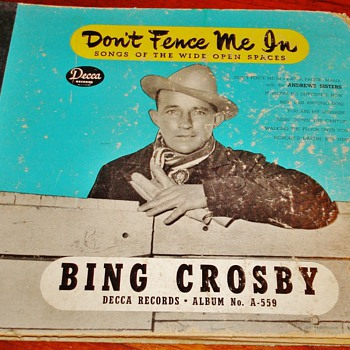 """Don't Fence Me In"" by Bing Crosby"