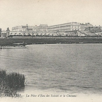 VERSAILLES – LA PIÈCE D'EAU DES SUISSES ET LE CHÂTEAU  - Postcards