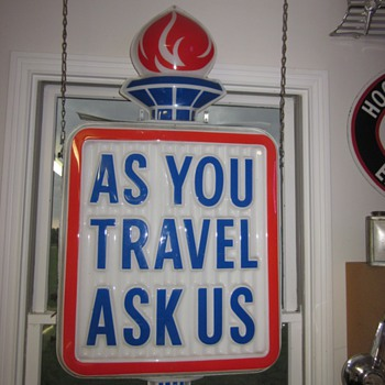 """As You Travel Ask Us"" Double sided Lighted Sign - Petroliana"