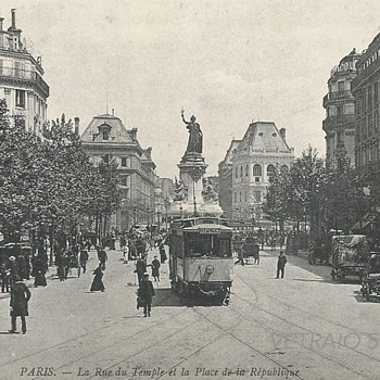 PARIS. – LA RUE DU TEMPLE ET LA PLACE DE LA RÉPUBLIQUE. - Postcards