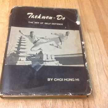 tackwon do the art of self defense by choi hong hi 1968  - Books