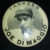rare 1930's Joe Dimaggio pinback