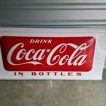 Coke sign I found in grandpa's storage  - Coca-Cola