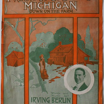 "Songsheet…I Want to Go Back To Michigan"" 1914 - Music Memorabilia"