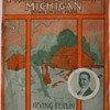 """Songsheet…I Want to Go Back To Michigan"""" 1914"""