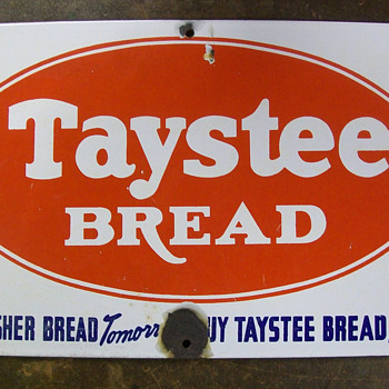 Taystee Bread sign