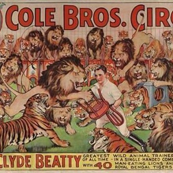 "Clyde Beatty ""40 Man-eating Lions and Royal Bengal Tigers"" - Posters and Prints"