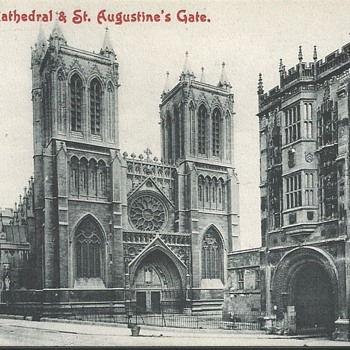 BRISTOL CATHEDRAL & St. AUGUSTINE'S GATE. - Postcards