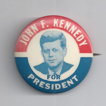 Three J.F.K. and The Kennedy nearest you Pinback's - Medals Pins and Badges
