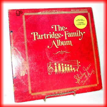 Partridge Family Album -- yes, still have...LOL ( and Single 45 Rpm Record )