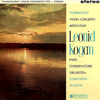 Columbia SAX 2323 - Tchaikovsky - Violin Concerto - Leonid Kogan - Constantin Silvestri