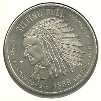 State of North Dakota 1889 Sitting Bull Coin or token? - US Coins