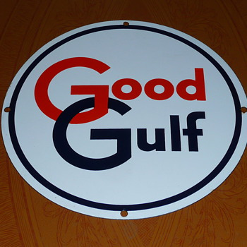 Good Gulf Gasoline Pump Sign - Advertising