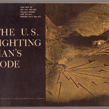 The U.S. Fighting Man&#039;s Code - Military and Wartime