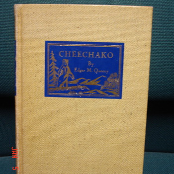 """Cheechako"" by Edgar M. Queeny"