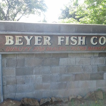 My Beyers Fish Co. sign.. - Signs