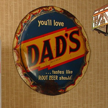 Dad's Root Beer Bottle Cap Sign...Celebrating 75 Successful Years In 2012 - Signs