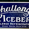 1920s advertising Challenge mfd. by ICEBERG sign