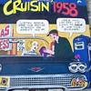 Cruisin&#039; 58 LP . Hits from 1958 but I love cover on this ! 