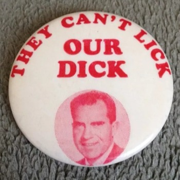 Comical Nixon Political Campaign Pinback Button - Medals Pins and Badges