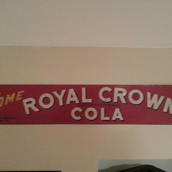 Royal Crown Cola sign  from Mexico - Signs