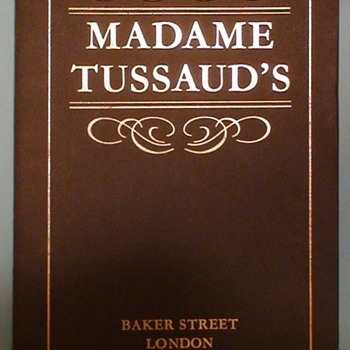 """Madame Tussaud's Wax Museum"" Baker Street London Booklet 1979"