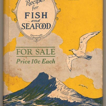 1927 - Fish and Sea Food Recipes Book