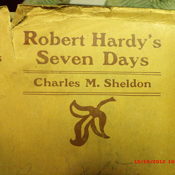 Robert Hardy's Seven Days by Charles M. Sheldon with original dust jacket