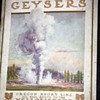 Where Gush the Geysers - Oregon Short Line All Rail Route to the Yellowstone