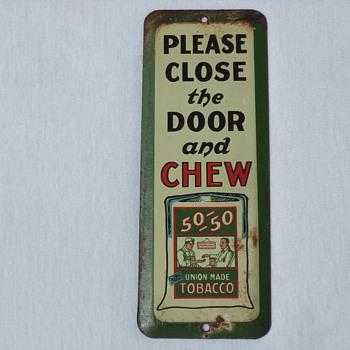 50-50 Union Made Tobacco door push - Tobacciana