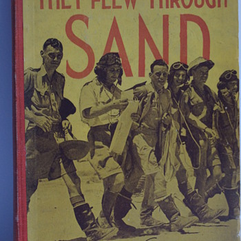 They Flew Through Sand - Military and Wartime
