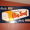 Big Loaf bread sign