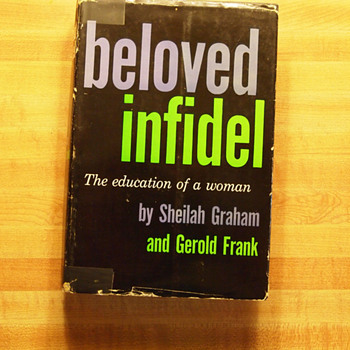 "Signed copy of ""Beloved Infidel: The Education of a Woman"", Sheilah Graham & Frank Gerold"