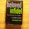 Signed copy of &quot;Beloved Infidel: The Education of a Woman&quot;, Sheilah Graham &amp; Frank Gerold