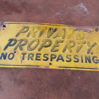 Private Property - No Trespassing sign - Signs